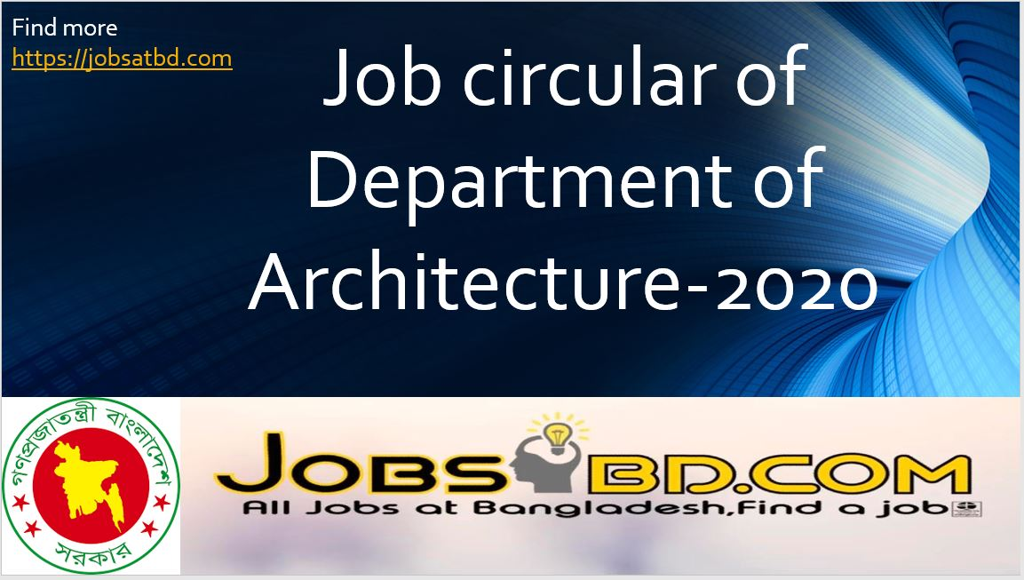 Job circular of Department of Architecture-2020