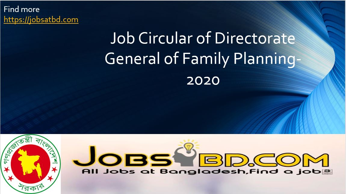 Job Circular of Directorate General of Family Planning-2020