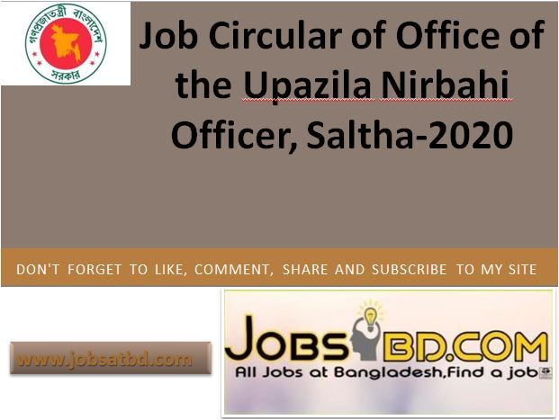 Job Circular of Office of the Upazila Nirbahi Officer, Saltha-2020