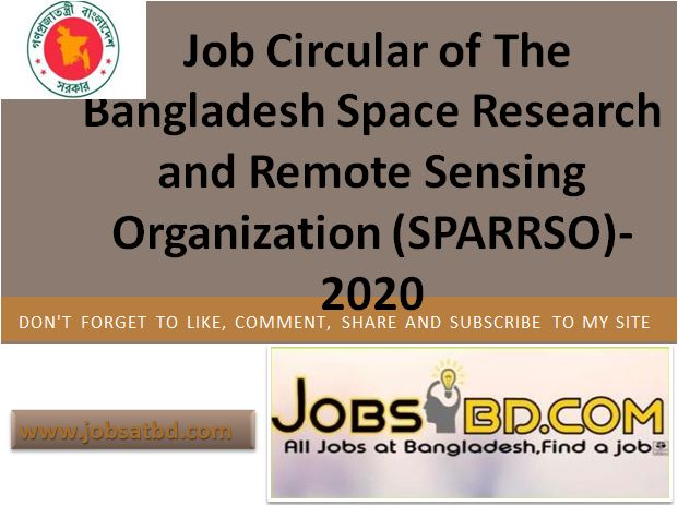 Job Circular of The Bangladesh Space Research and Remote Sensing Organization (SPARRSO)-2020