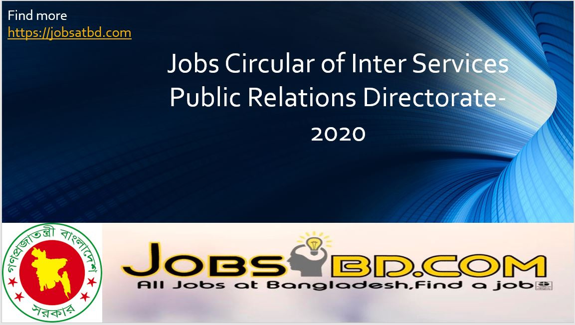 Jobs Circular of Inter Services Public Relations Directorate-2020