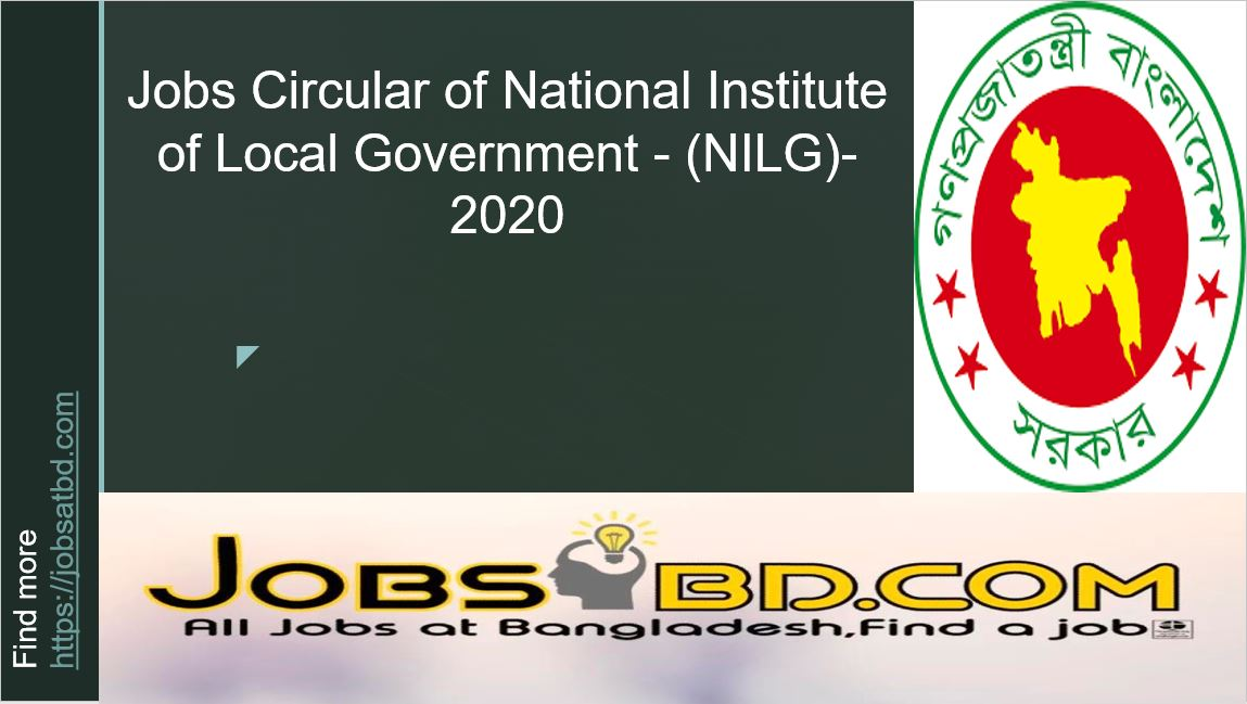 Jobs Circular of National Institute of Local Government – (NILG)-2020