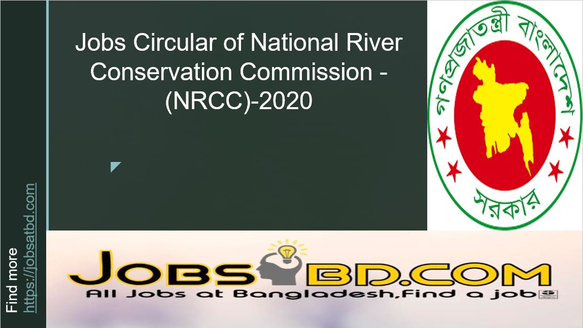 Jobs Circular of National River Conservation Commission – (NRCC)-2020