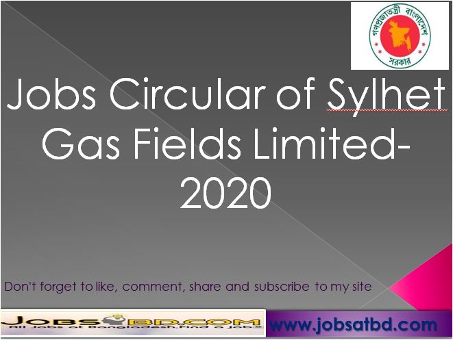 Jobs Circular of Sylhet Gas Fields Limited-2020