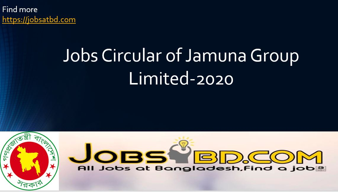 Jobs Circular of Jamuna Group Limited-2020