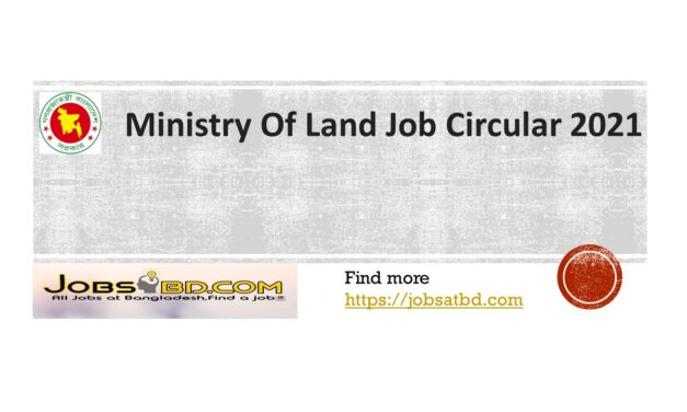 Ministry Of Land Job Circular 2021